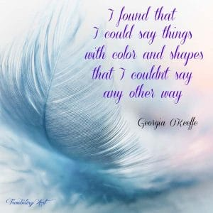 feather with text overlay quote by Georgia O'Keffee