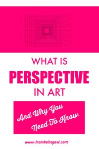 graphic with text overlay what is perspective in art and why you need to know