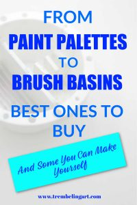 pinterest pin brush basin with text overlay from paint palettes to brush basins best ones to buy and some you can make yourself