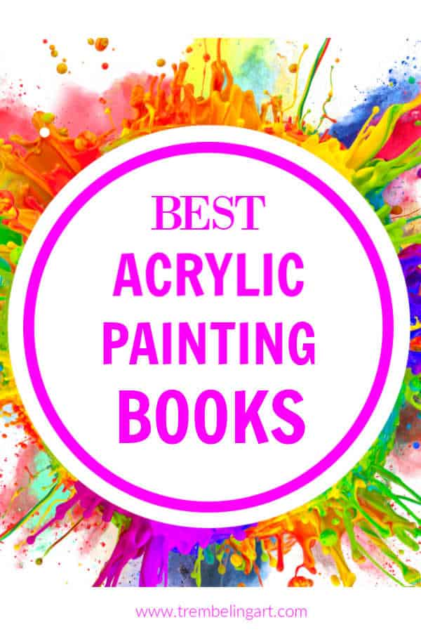 splashes of paint with text overlay Best Acrylic Painting Books