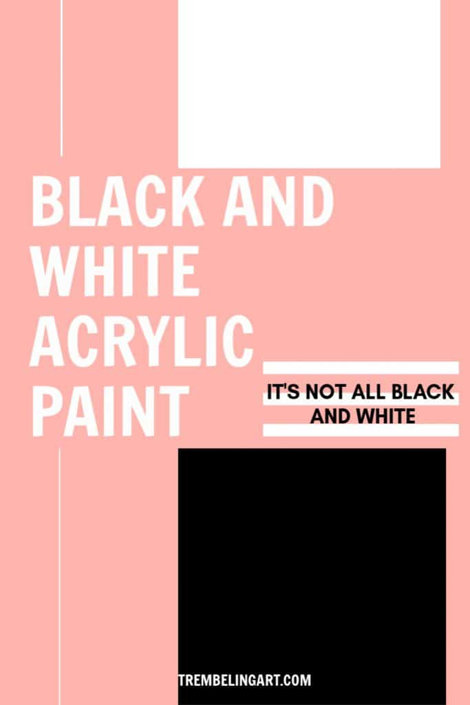 Pinterest pin black and white acrylic paint
