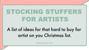 Stocking Stuffers for Artists