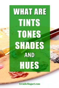 paint palette with tints, tones, shades and hues of paint