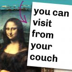 picture of the mona lisa with text overlay amazing art galleries you can visit from your couch