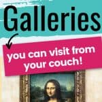 picture of the mona lisa with text overlay world class art galleries you can visit from your couch
