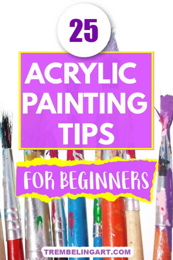 various colour artist brushes with text overlay 25 acrylic painting tips for beginners